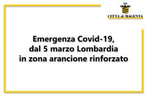 Emergenza Covid-19, dal 5 marzo Lombardia in zona arancione rinforzato
