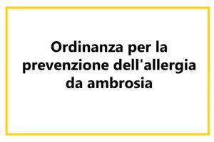 Ordinanza per la prevenzione dell'allergia da ambrosia